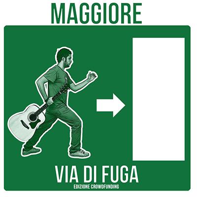 Via di Fuga - Ed. Crowfunding - Maggiore
